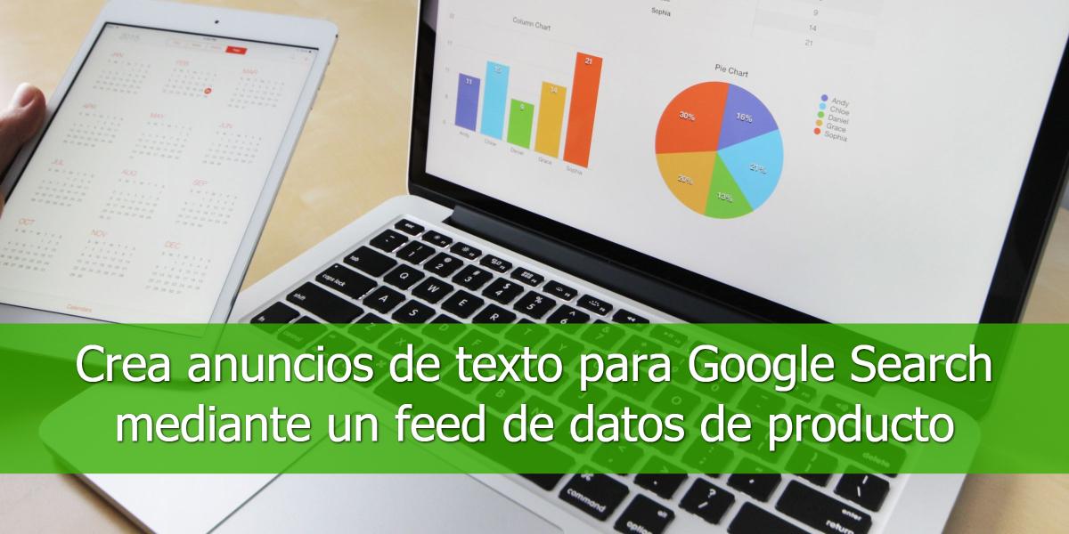 Crea-anuncios-de-texto-para-Google-Search-mediante-un-feed-de-datos-de-producto